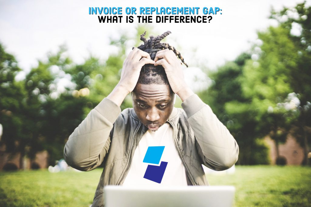 What is the difference between Invoice & Replacement GAP insurance?